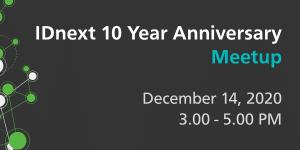 IDnext 10 year Anniversary online meetup