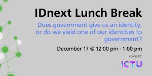 IDnext Lunch Break December 17th